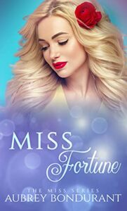 Miss Fortune: An Opposites Attract Office Romance