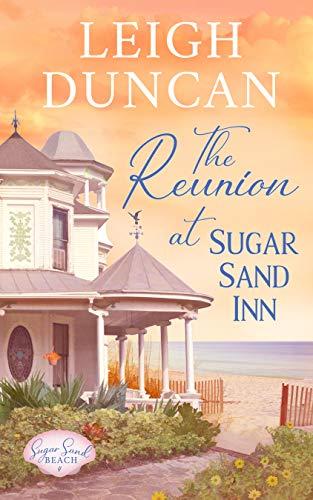 The Reunion At Sugar Sand Inn