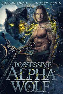 Possessive Alpha Wolf